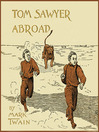 Tom Sawyer Abroad (MP3): Tom Sawyer and Huck Finn Series, Book 3